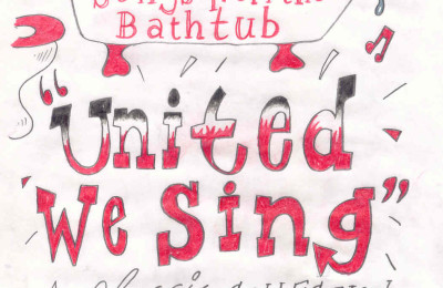 United We Sing 1: Songs From The Bathtub